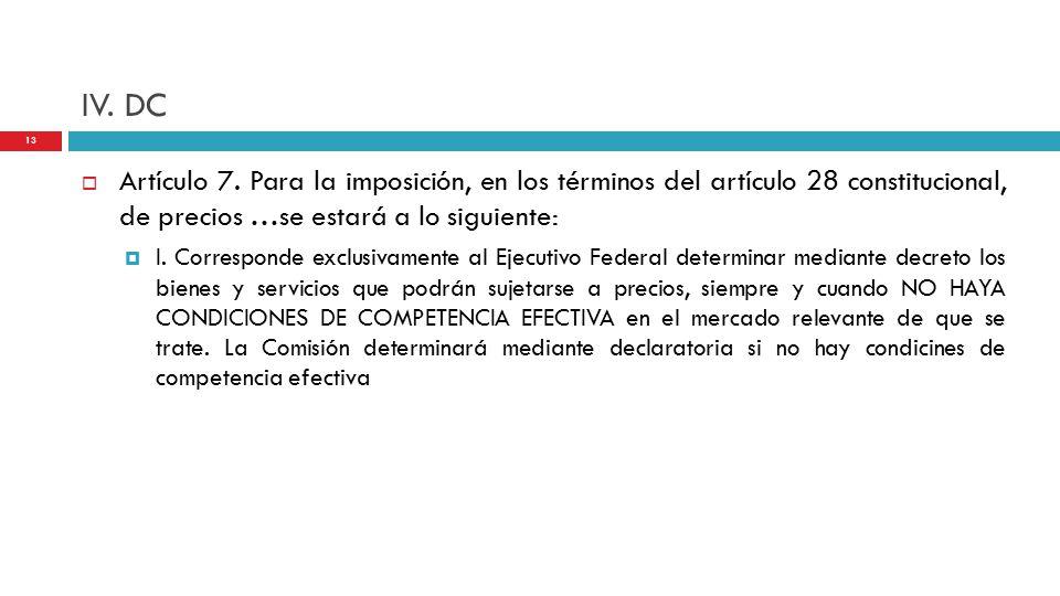 IV. DC  Artículo 7.