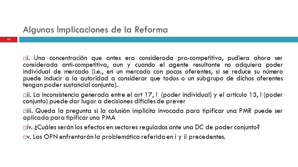 Algunas Implicaciones de la Reforma 16  i.