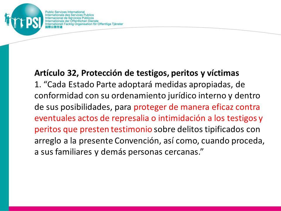 Artículo 32, Protección de testigos, peritos y víctimas 1.