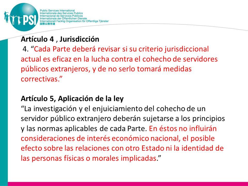 Artículo 4, Jurisdicción 4.