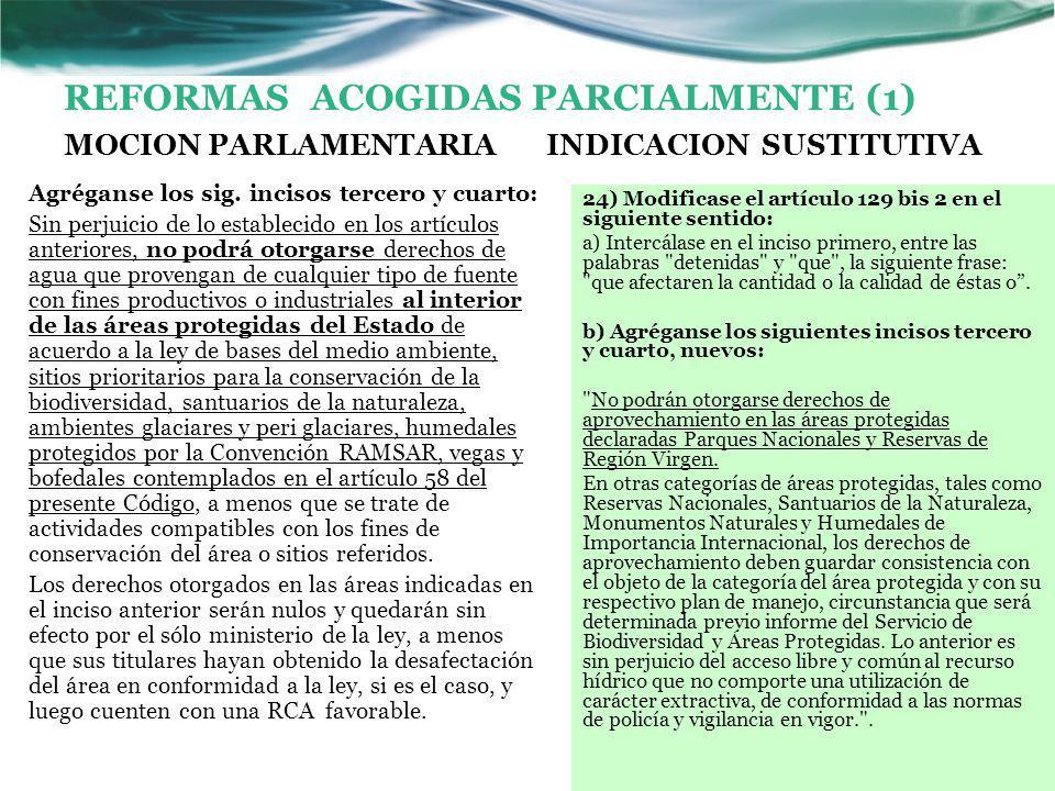 REFORMAS ACOGIDAS PARCIALMENTE (1) MOCION PARLAMENTARIA Agréganse los sig.