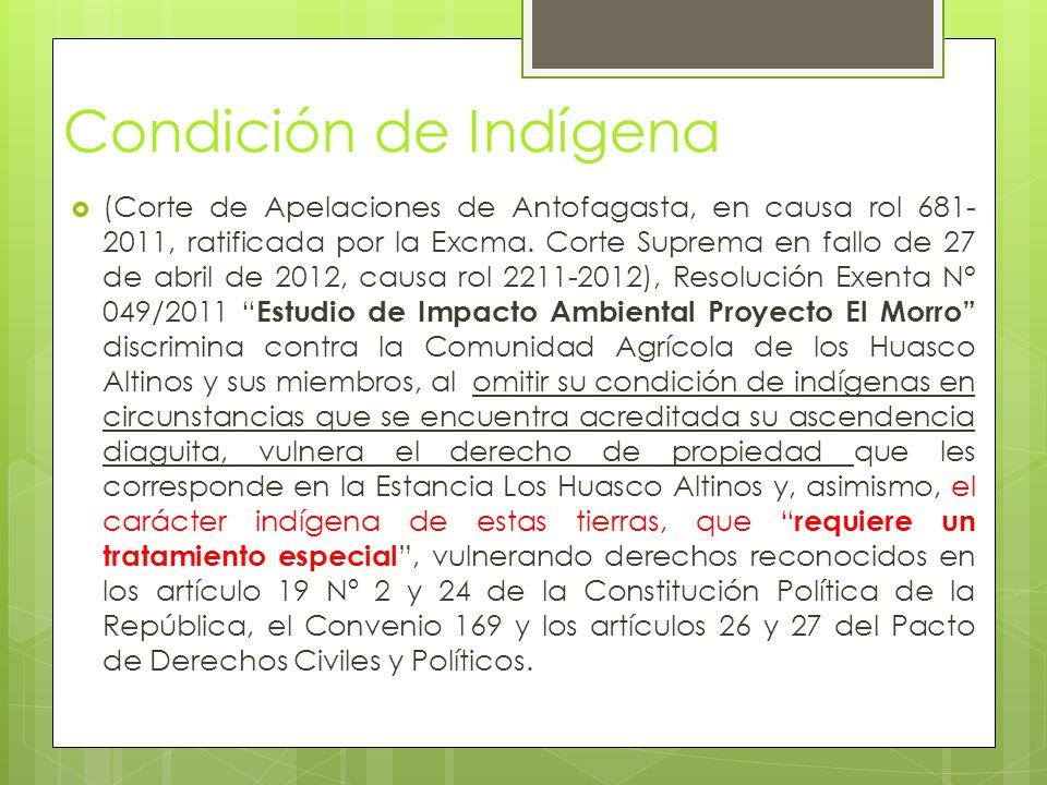 Condición de Indígena  (Corte de Apelaciones de Antofagasta, en causa rol 681- 2011, ratificada por la Excma.