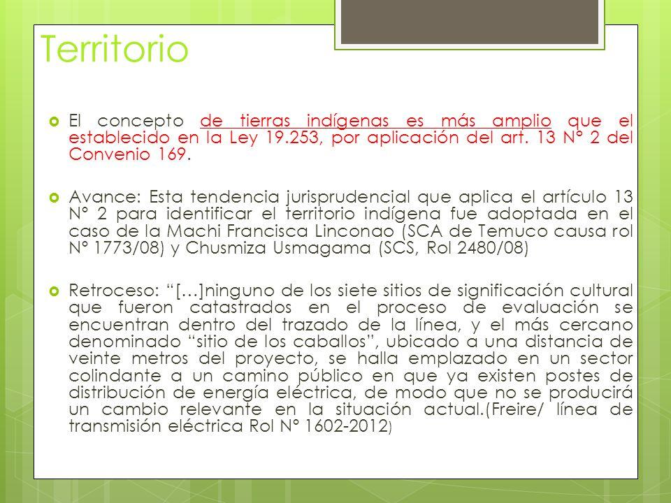 Territorio  El concepto de tierras indígenas es más amplio que el establecido en la Ley 19.253, por aplicación del art.