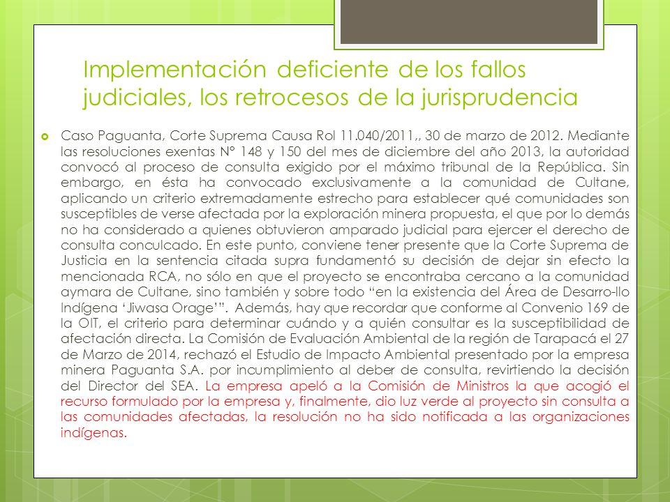 Implementación deficiente de los fallos judiciales, los retrocesos de la jurisprudencia  Caso Paguanta, Corte Suprema Causa Rol 11.040/2011,, 30 de marzo de 2012.