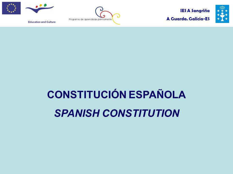 IES A Sangriña A Guarda. Galicia-ES CONSTITUCIÓN ESPAÑOLA SPANISH CONSTITUTION