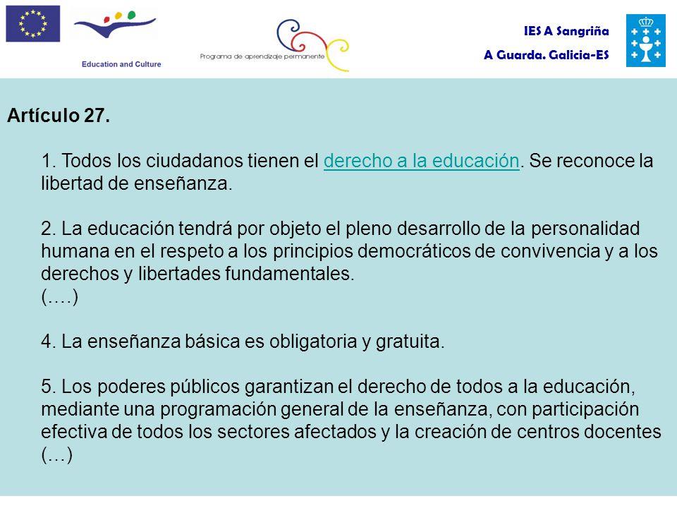 IES A Sangriña A Guarda. Galicia-ES Artículo 27. 1.