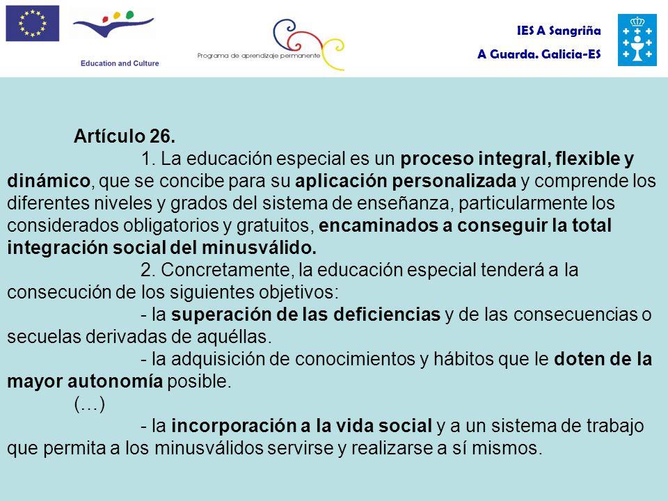 IES A Sangriña A Guarda. Galicia-ES Artículo 26. 1.