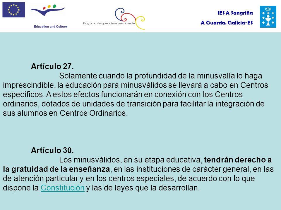 IES A Sangriña A Guarda. Galicia-ES Artículo 27.