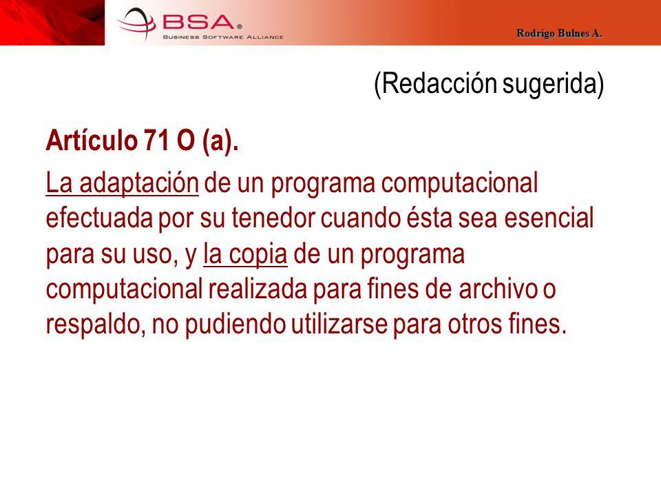 (Redacción sugerida) Artículo 71 O (a).