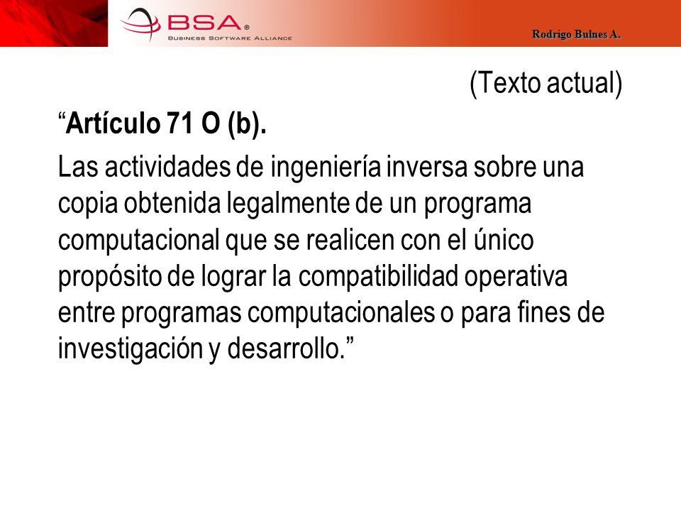 (Texto actual) Artículo 71 O (b).
