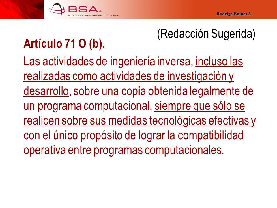 (Redacción Sugerida) Artículo 71 O (b).