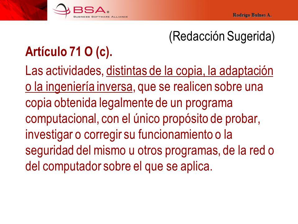 (Redacción Sugerida) Artículo 71 O (c).