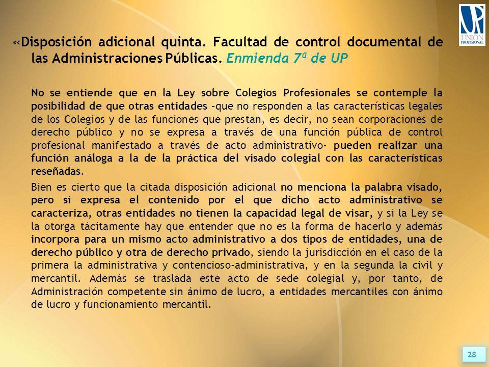 «Disposición adicional quinta. Facultad de control documental de las Administraciones Públicas.