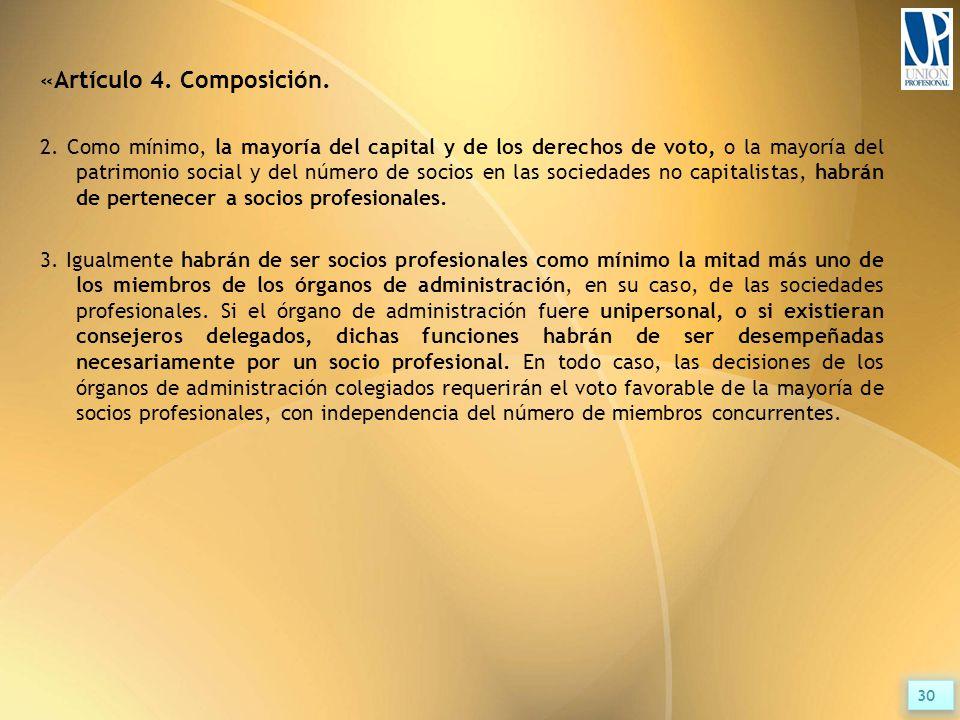 «Artículo 4. Composición. 2.