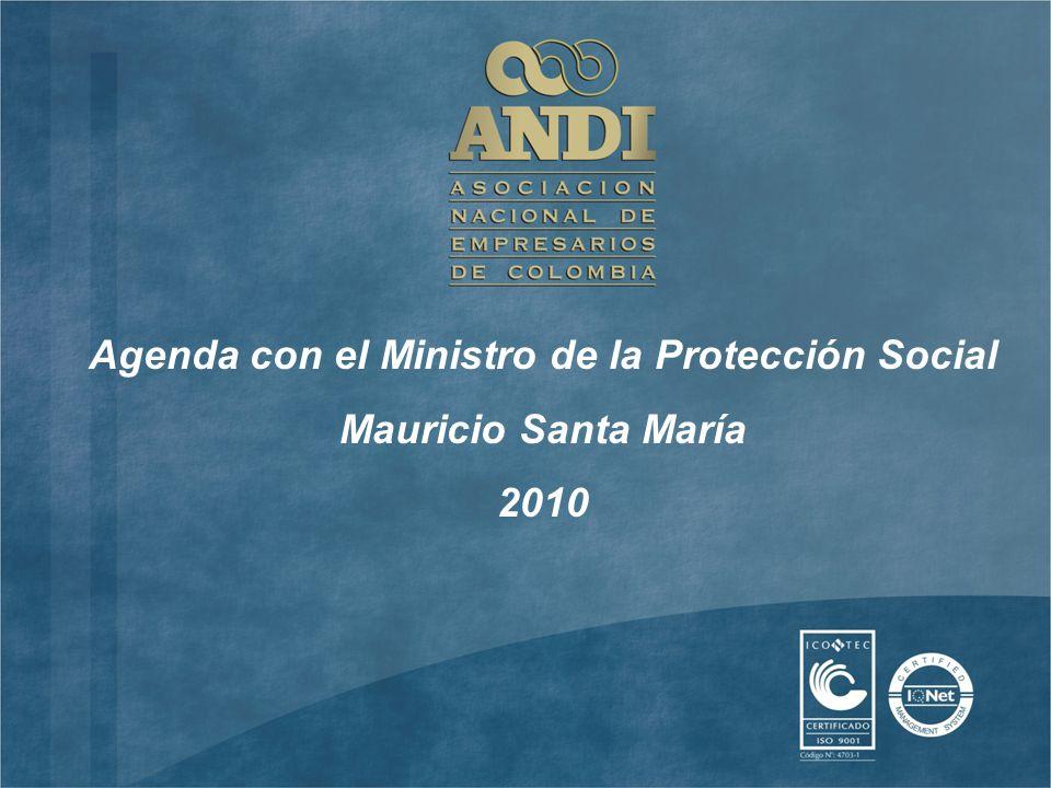 Agenda con el Ministro de la Protección Social Mauricio Santa María 2010