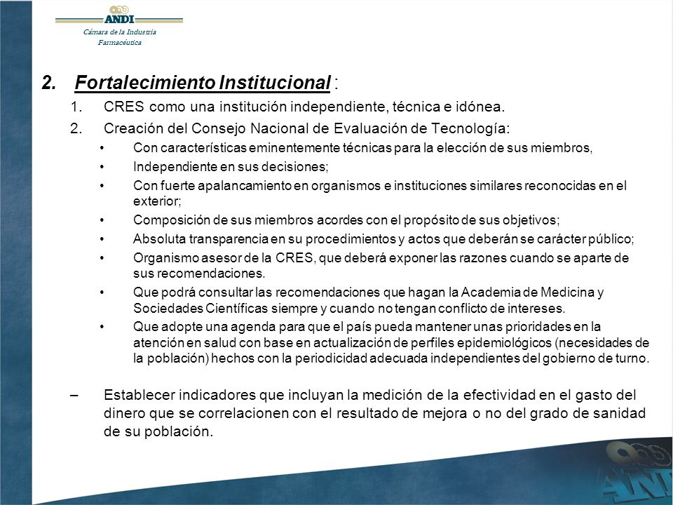 2.Fortalecimiento Institucional : 1.CRES como una institución independiente, técnica e idónea.