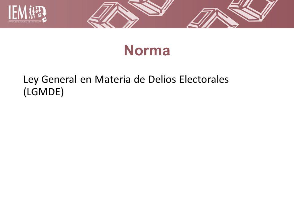 Norma Ley General en Materia de Delios Electorales (LGMDE)