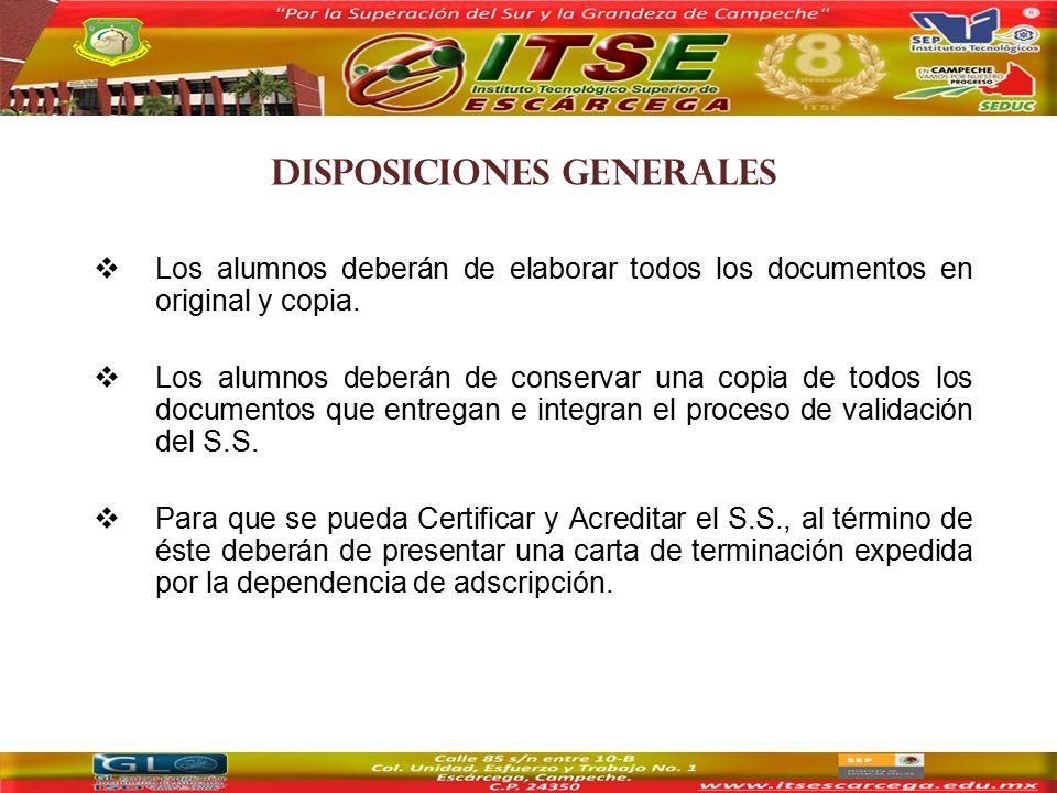  Los alumnos deberán de elaborar todos los documentos en original y copia.