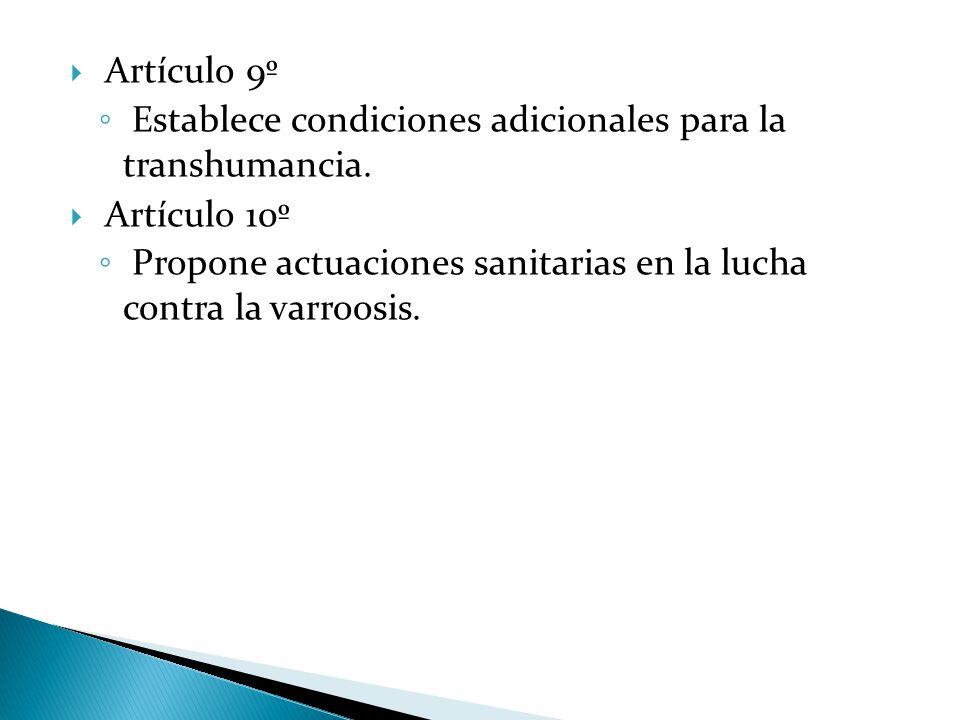  Artículo 9º ◦ Establece condiciones adicionales para la transhumancia.