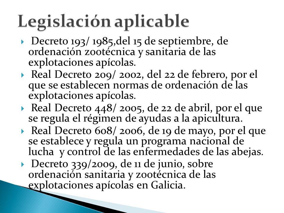  Decreto 193/ 1985,del 15 de septiembre, de ordenación zootécnica y sanitaria de las explotaciones apícolas.