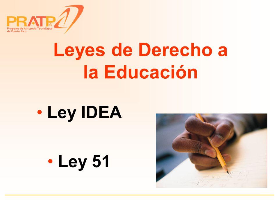 ® Derechos y Servicios Ley IDEA Ley 51