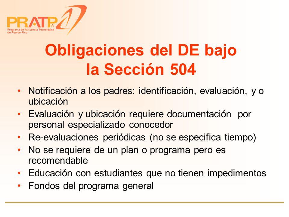 ® Sección 504 La Ley aplica a todos los programas que reciben fondos federales y a todas las áreas de derechos civiles incluyendo: –Educación, empleo, salud y otros