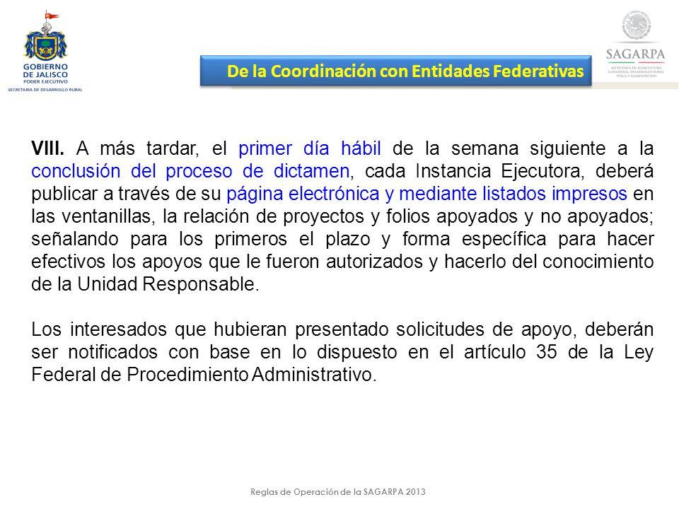 Reglas de Operación de la SAGARPA 2013 VIII.