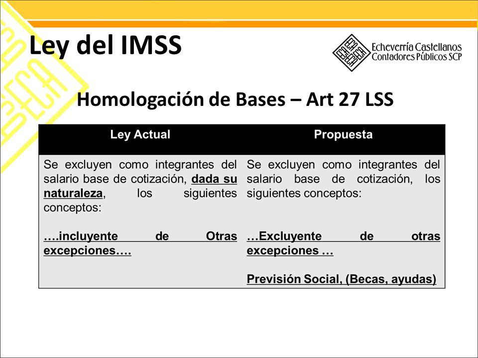 Ley del IMSS Homologación de Bases – Art 27 LSS