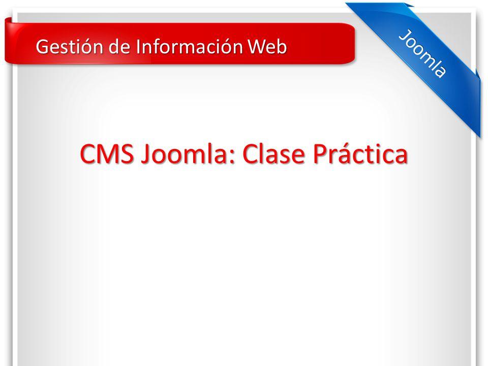 CMS Joomla: Clase Práctica Gestión de Información Web