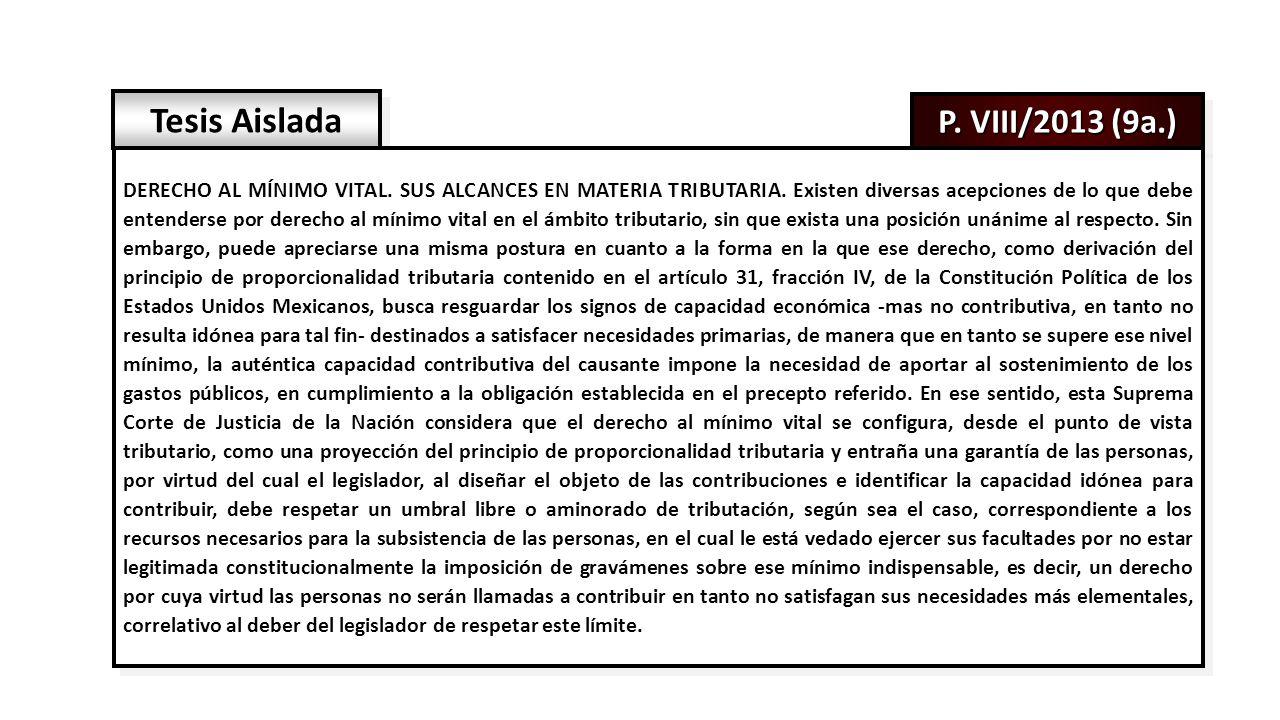 P. VIII/2013 (9a.) Tesis Aislada DERECHO AL MÍNIMO VITAL.
