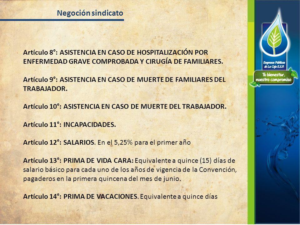 Artículo 8°: ASISTENCIA EN CASO DE HOSPITALIZACIÓN POR ENFERMEDAD GRAVE COMPROBADA Y CIRUGÍA DE FAMILIARES.