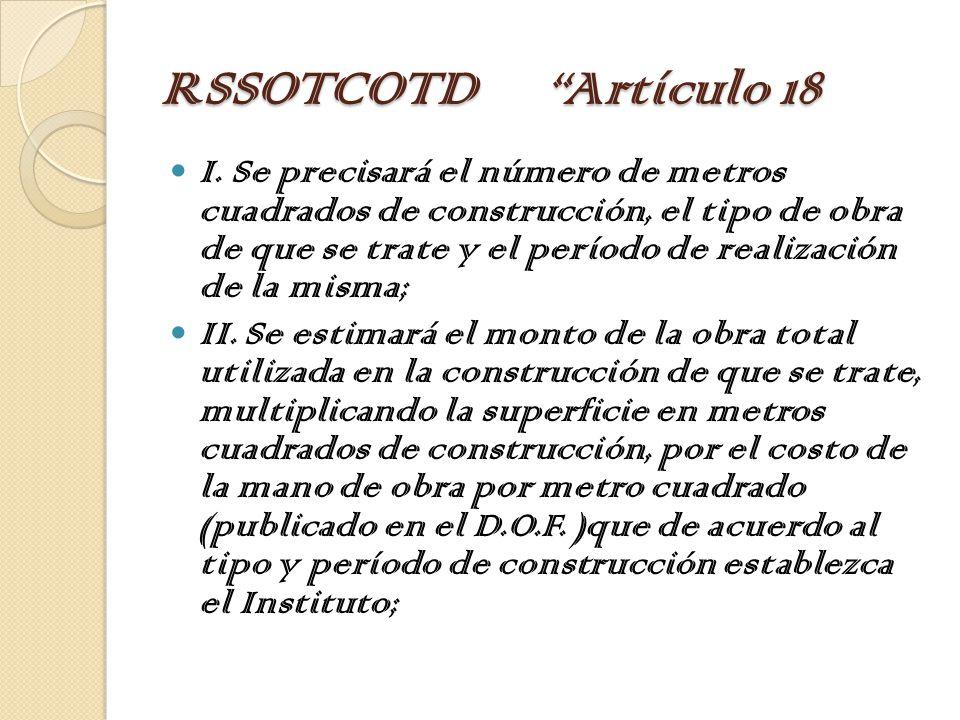RSSOTCOTD Artículo 18 I.