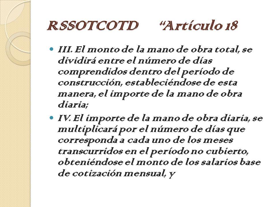 RSSOTCOTD Artículo 18 III.