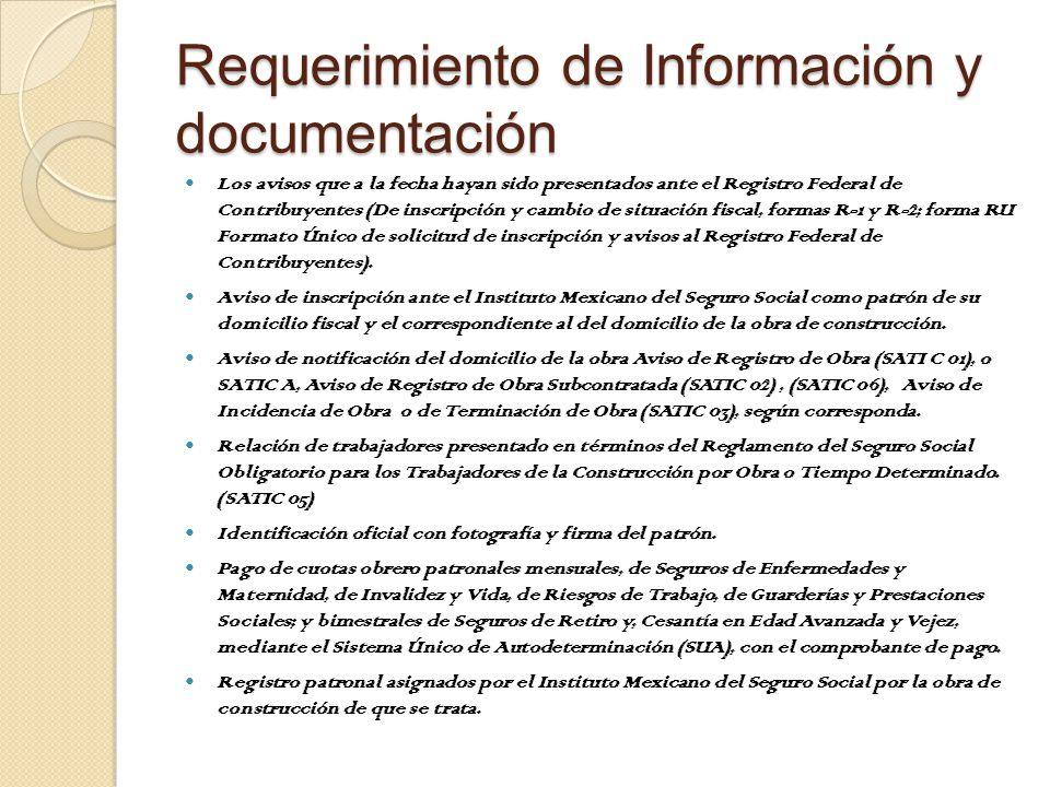 Requerimiento de Información y documentación Los avisos que a la fecha hayan sido presentados ante el Registro Federal de Contribuyentes (De inscripción y cambio de situación fiscal, formas R-1 y R-2; forma RU Formato Único de solicitud de inscripción y avisos al Registro Federal de Contribuyentes).