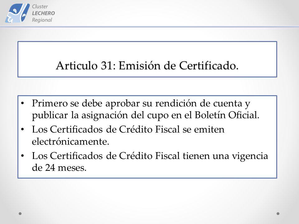 Articulo 31: Emisión de Certificado.