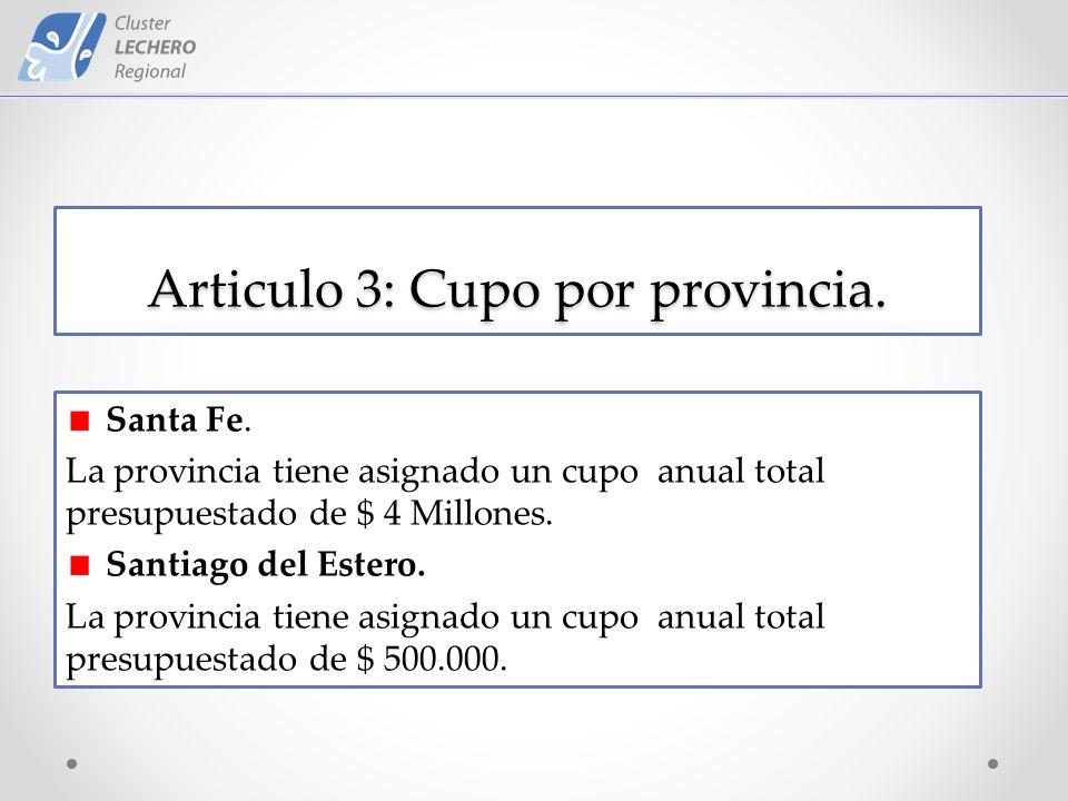 Articulo 3: Cupo por provincia. Santa Fe.
