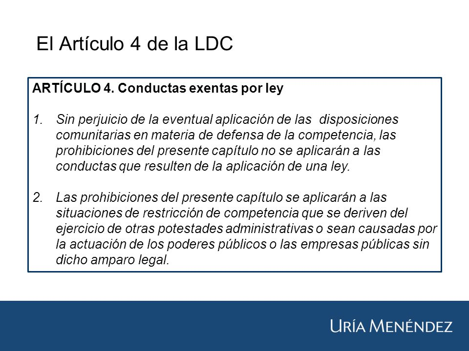 El Artículo 4 de la LDC ARTÍCULO 4.