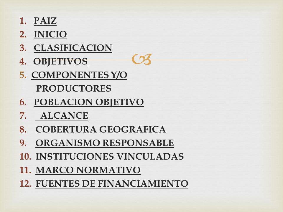  1.PAIZ 2.INICIO 3.CLASIFICACION 4.OBJETIVOS 5.
