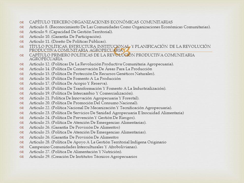   CAPÍTULO TERCERO ORGANIZACIONES ECONÓMICAS COMUNITARIAS  Artículo 8.