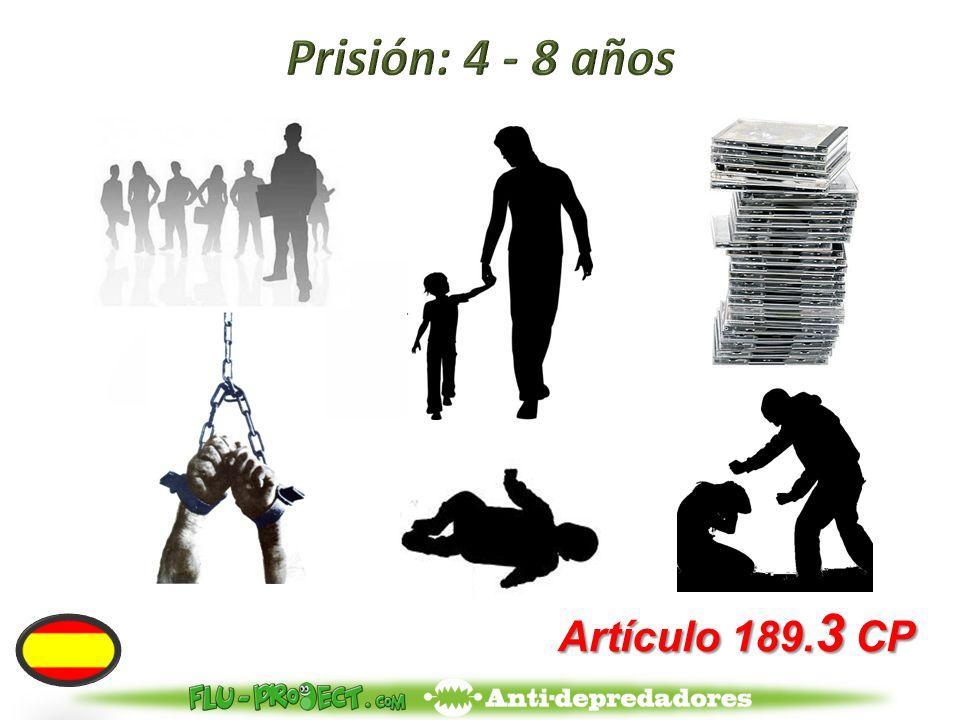 Artículo 189. 3 CP