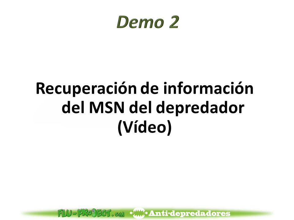 Recuperación de información del MSN del depredador (Vídeo)