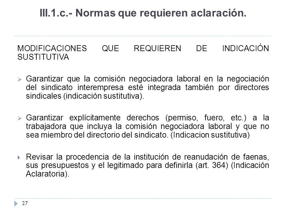 III.1.c.- Normas que requieren aclaración.
