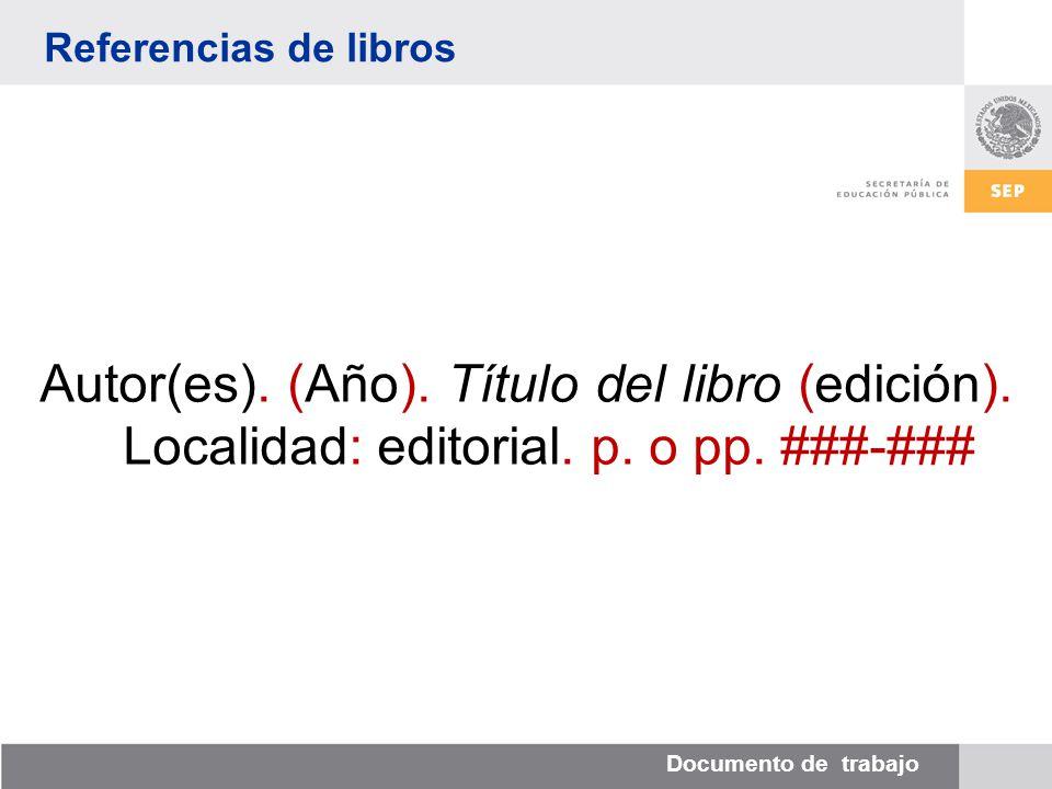 Documento de trabajo Referencias de libros Autor(es).