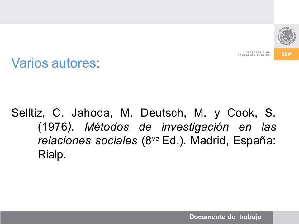 Documento de trabajo Varios autores: Selltiz, C. Jahoda, M.