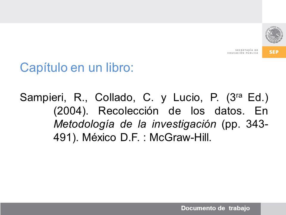 Documento de trabajo Capítulo en un libro: Sampieri, R., Collado, C.