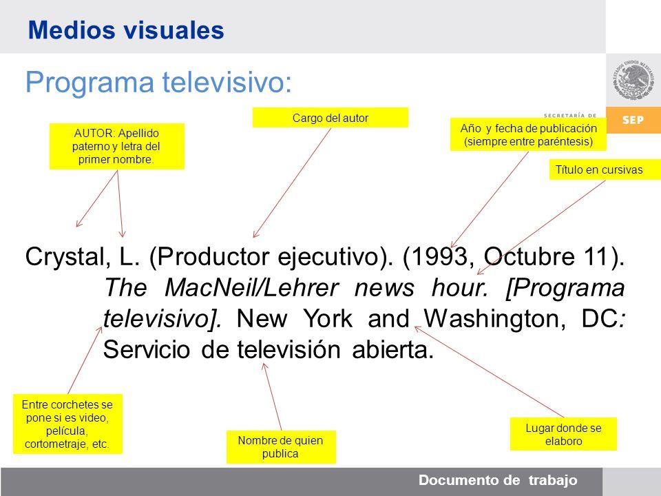 Documento de trabajo Medios visuales Programa televisivo: Crystal, L.