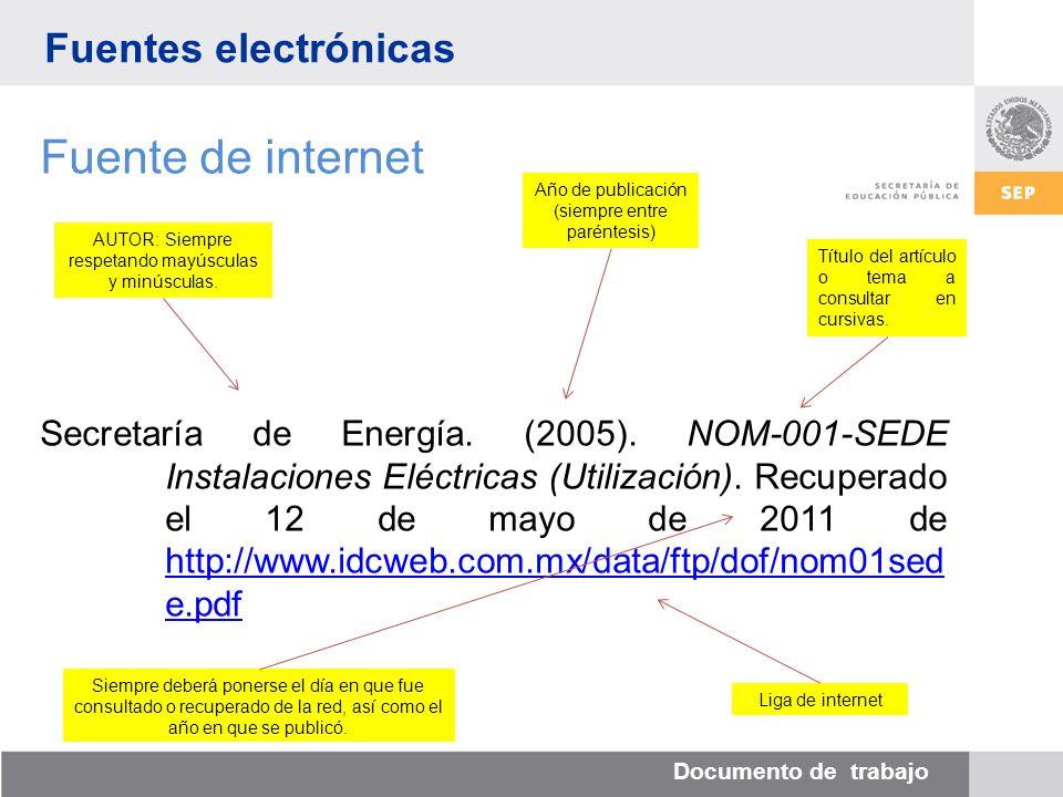 Documento de trabajo Fuentes electrónicas Fuente de internet Secretaría de Energía.