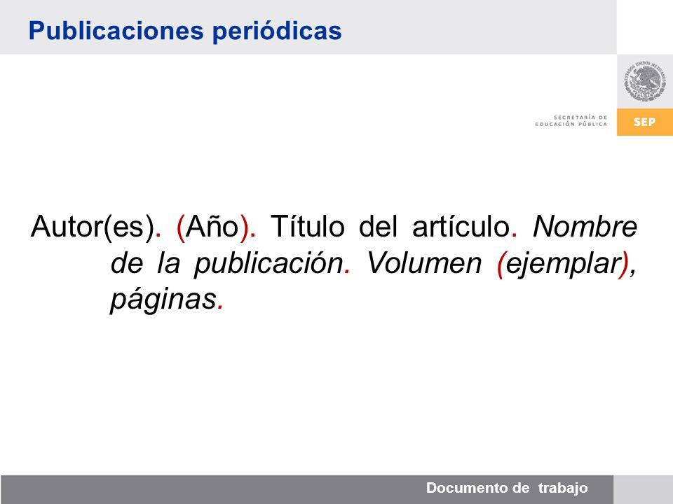 Documento de trabajo Publicaciones periódicas Autor(es).