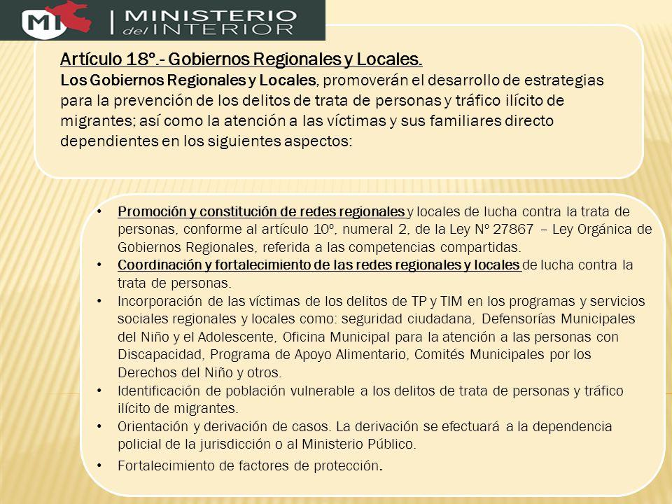 Artículo 18º.- Gobiernos Regionales y Locales.