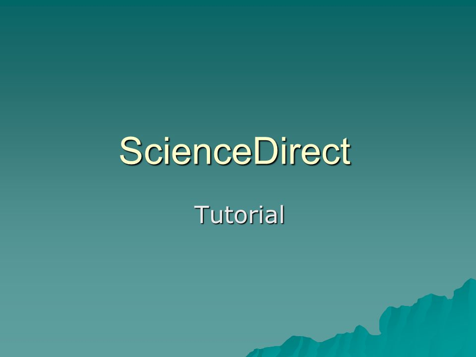ScienceDirect Tutorial